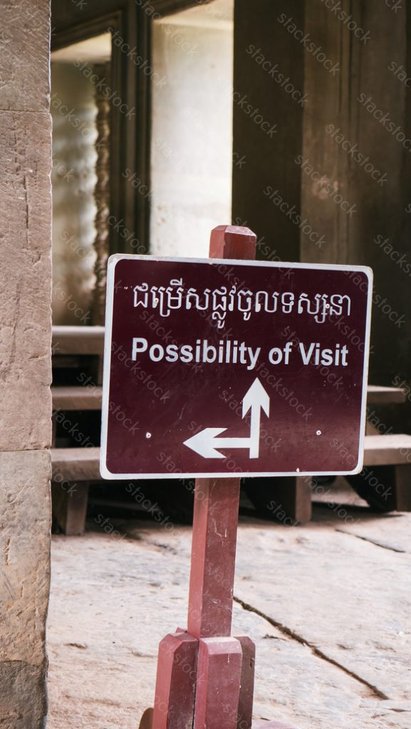 Possibility of Visit sign in Angkor Wat Temple. Asia, historic