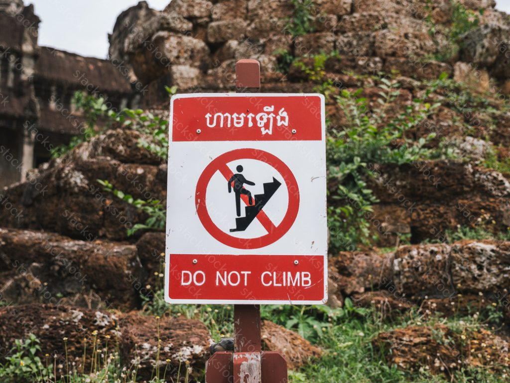 Do Not Climb sign in Angkor Wat Temple.
