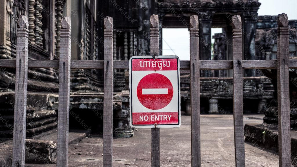 No Entry sign in Angkor Wat Temple in Cambodia