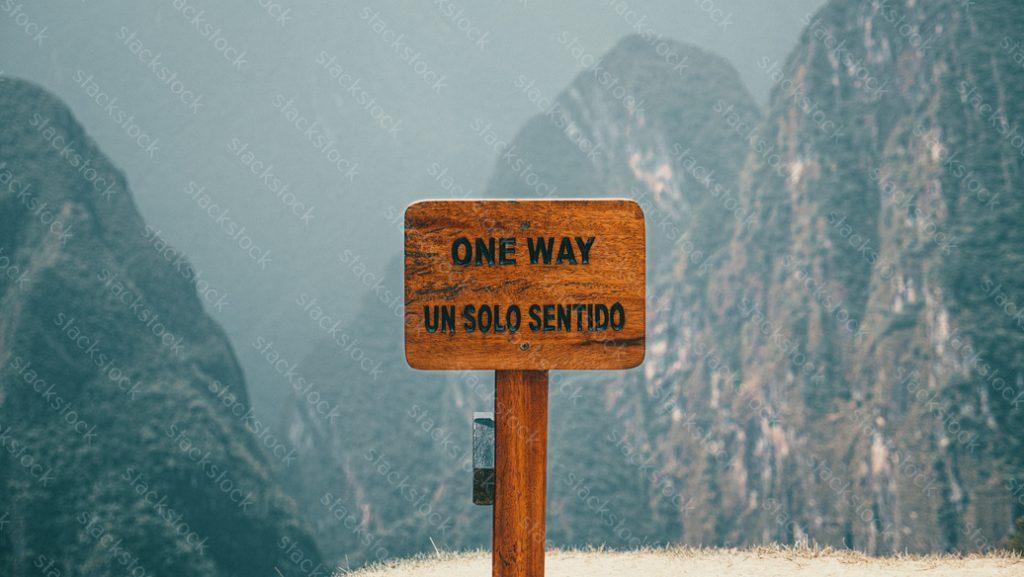 One way sign at Machu Picchu in Peru